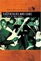 Image of The Blues: Godfathers and Sons