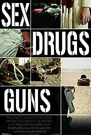 Sex Drugs Guns Poster