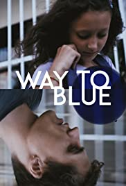 Way to Blue Poster