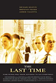 The Last Time (2006) Poster - Movie Forum, Cast, Reviews