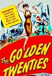 The Golden Twenties Poster