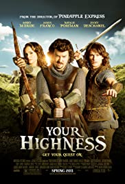 Your Highness (2011) Poster - Movie Forum, Cast, Reviews