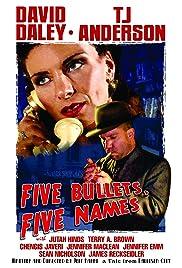 Five Bullets, Five Names Poster