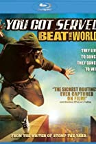 Image of You Got Served: Beat the World