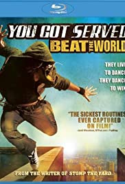 You Got Served: Beat the World (2011) Poster - Movie Forum, Cast, Reviews