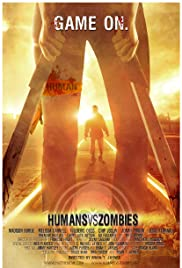Humans vs Zombies (2011) Poster - Movie Forum, Cast, Reviews