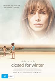 Closed for Winter(2009) Poster - Movie Forum, Cast, Reviews