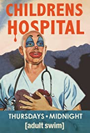 Childrens Hospital Poster - TV Show Forum, Cast, Reviews