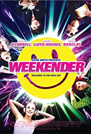 Weekender (2011) Poster - Movie Forum, Cast, Reviews