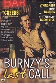 Burnzy's Last Call Poster