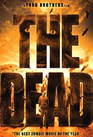 The Dead (2010) Poster - Movie Forum, Cast, Reviews