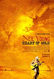 Neil Young: Heart of Gold(2006) Poster - Movie Forum, Cast, Reviews