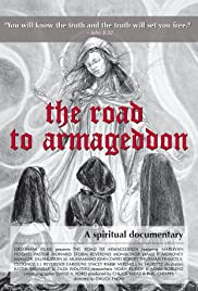 The Road to Armageddon: A Spiritual Documentary Poster