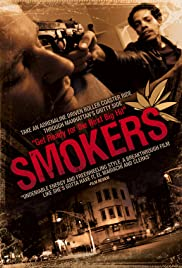 Smokers (2008) Poster - Movie Forum, Cast, Reviews