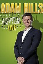 Adam Hills: Happyism Live