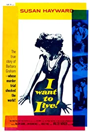 I Want to Live! (1958) Poster - Movie Forum, Cast, Reviews
