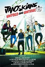 Janoskians: Untold and Untrue(2015) Poster - Movie Forum, Cast, Reviews