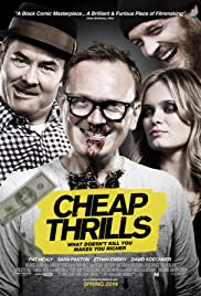 Cheap Thrills (2013) Poster - Movie Forum, Cast, Reviews