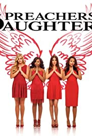 Preachers' Daughters Poster - TV Show Forum, Cast, Reviews