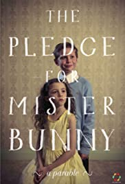 The Pledge for Mister Bunny Poster