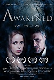 Awakened (2013) Poster - Movie Forum, Cast, Reviews