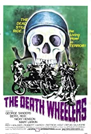 The Death Wheelers (1973) Poster - Movie Forum, Cast, Reviews