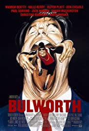 Bulworth (1998) Poster - Movie Forum, Cast, Reviews