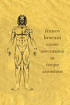 Image of Franco Brocani - Cuore meccanico in corpo anonimo