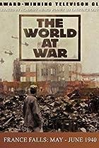 Image of The World at War: France Falls: May-June 1940