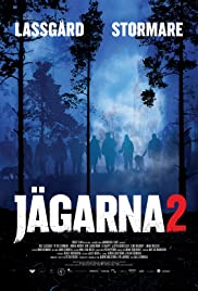 Jägarna 2 (2011) Poster - Movie Forum, Cast, Reviews