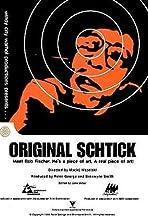 Original Schtick