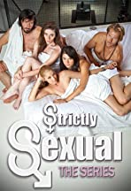 Strictly Sexual: The Series