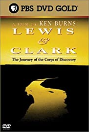 Lewis & Clark: The Journey of the Corps of Discovery (1997) Poster - Movie Forum, Cast, Reviews
