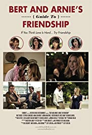 Bert and Arnie's Guide to Friendship (2013) Poster - Movie Forum, Cast, Reviews