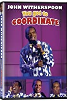 Image of John Witherspoon: You Got to Coordinate