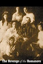 The Revenge of the Romanovs