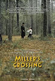 Miller's Crossing (1990) Poster - Movie Forum, Cast, Reviews