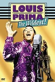 Louis Prima: The Wildest!(1999) Poster - Movie Forum, Cast, Reviews