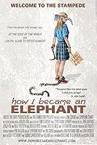 Image of How I Became an Elephant
