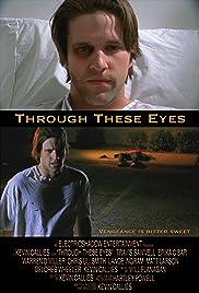 Through These Eyes Poster