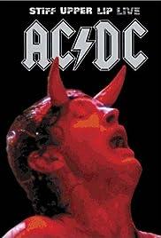 AC/DC: Stiff Upper Lip Live(2001) Poster - Movie Forum, Cast, Reviews
