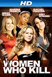 Women Who Kill (2013) Poster - Movie Forum, Cast, Reviews