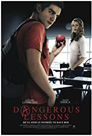 Dangerous Lessons(2015) Poster - Movie Forum, Cast, Reviews