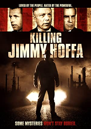 Killing Jimmy Hoffa (2014)