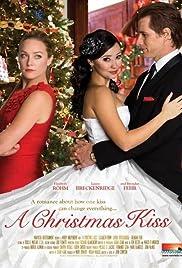 Superb A Christmas Kiss Tv Movie 2011 Imdb Easy Diy Christmas Decorations Tissureus