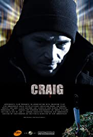 Craig (2008) Poster - Movie Forum, Cast, Reviews