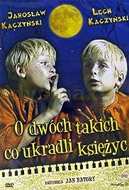 O dwóch takich, co ukradli ksiezyc Poster