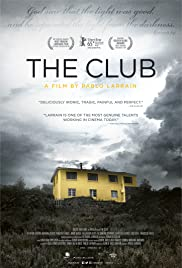 El Club (2015) Poster - Movie Forum, Cast, Reviews
