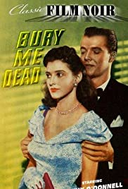 Bury Me Dead (1947) Poster - Movie Forum, Cast, Reviews