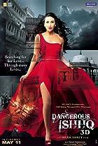 Dangerous Ishhq (2012) Poster